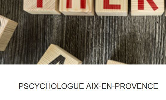 www.aix-en-provence-psychologue.com: services d'aide psychologique