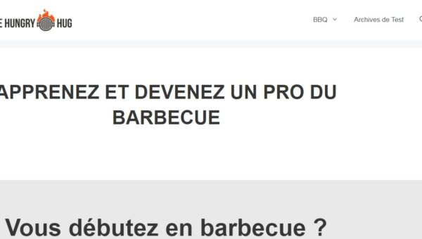 The Hungry Hug : guide sur le barbecue